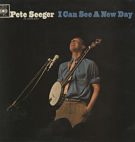 Pete+Seeger+-+I+Can+See+A+New+Day+-+LP+RECORD-329269