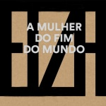 central-da-mpb-a-mulher-do-fim-do-mundo-capa-natura-musical-disco-cd-album-elza-soares